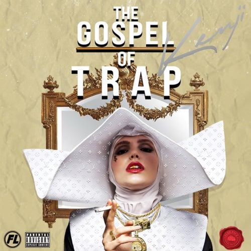 The Gospel Of Trap