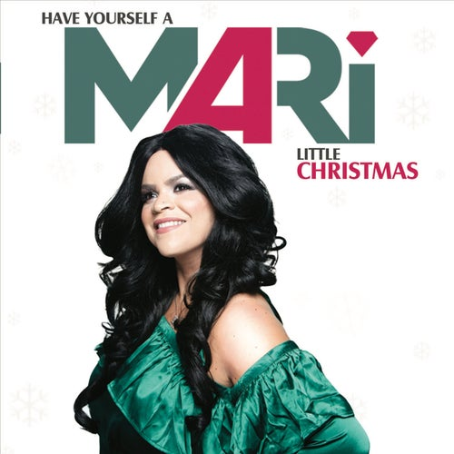 Have Yourself A MARi Little Christmas