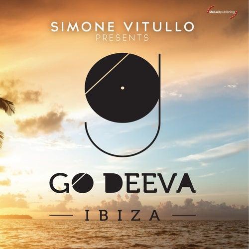 Simone Vitullo Presents Go Deeva Ibiza