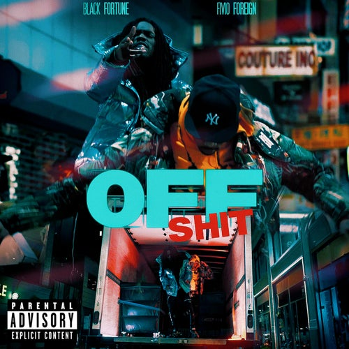 Off Shit (feat. Fivio Foreign)