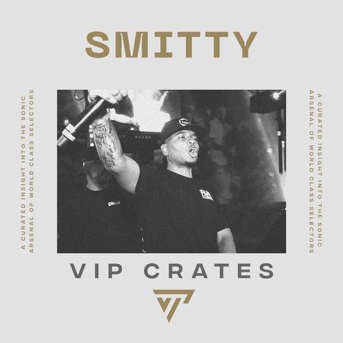 DJ Smitty - VIP Crates Album Art