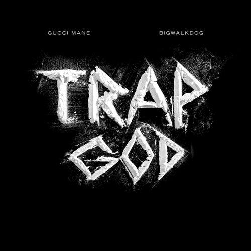 Trap God (feat. Gucci Mane)