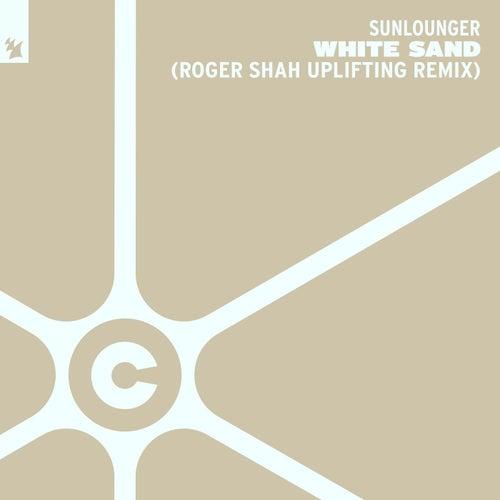 White Sand - Roger Shah Uplifting Remix