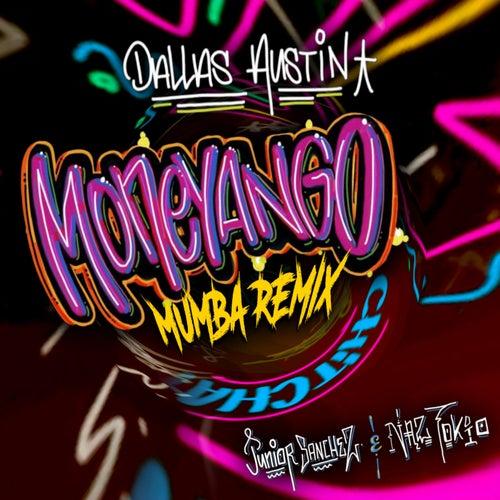 Moneyango (Mumba Remix)