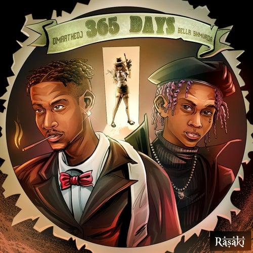 365 Days  (feat. Bella Shmurda)