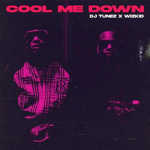 Cool Me Down  (feat. Wizkid)