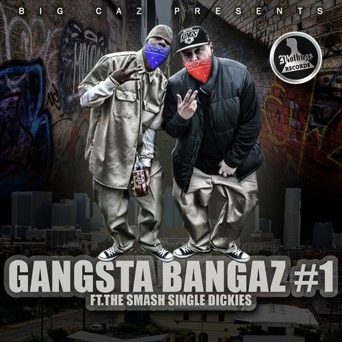 Gangsta Bangaz Vol. 1