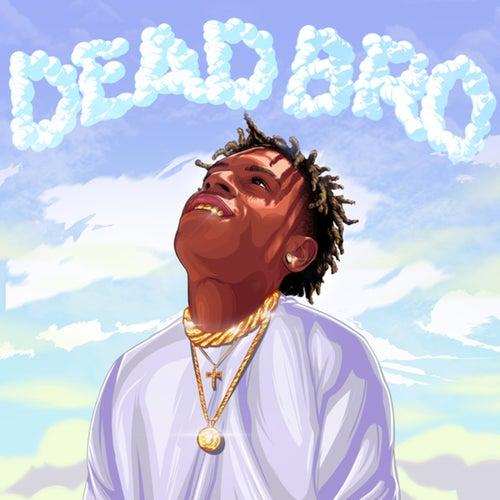 Dead Bro