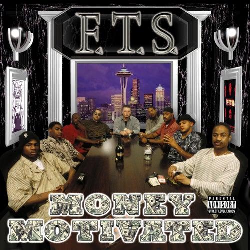 Money Motivated (2012 Remaster)