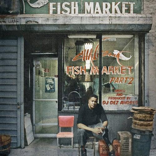 Fish Market Pt. 2