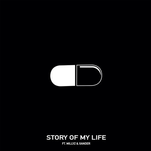 Story Of My Life (feat. Millyz & Xander)