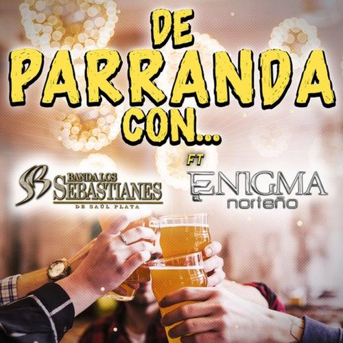 De Parranda Con...