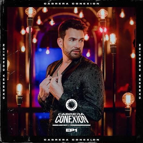 Cabrera Conexión - EP 1