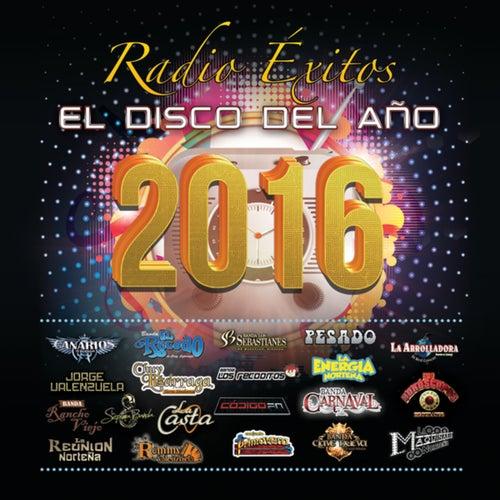 Radio Éxitos El Disco Del Año 2016