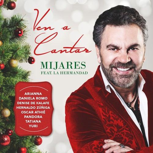 Ven A Cantar (feat. La Hermandad)