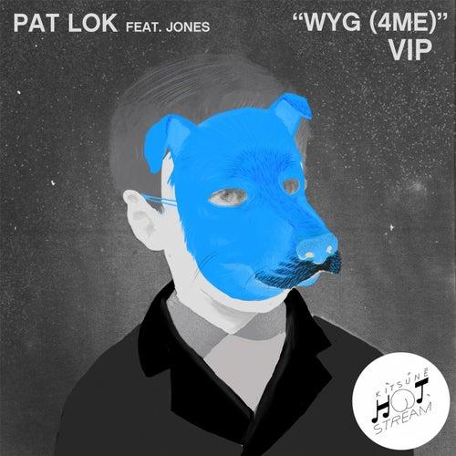 WYG (4 ME) [VIP] (feat. JONES)