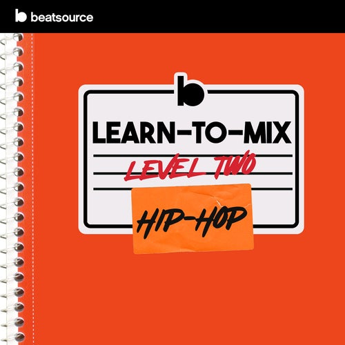 Learn-To-Mix Level 2 - Hip-Hop Album Art