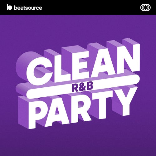 Clean R&B Party playlist