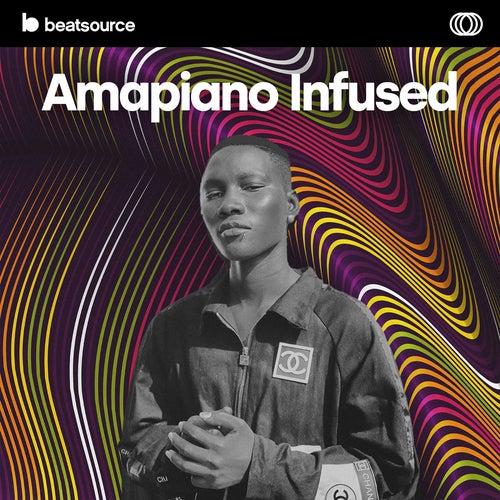 Amapiano Infused playlist