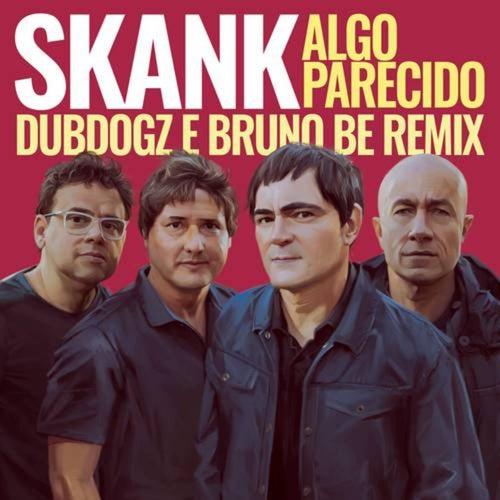Algo Parecido (Dubdogz e Bruno Be Remix)