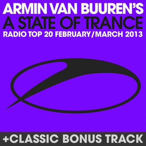 A State Of Trance Radio Top 20 - February / March 2013