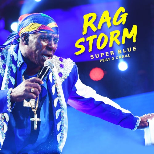 Rag Storm  (feat. 3 Canal)