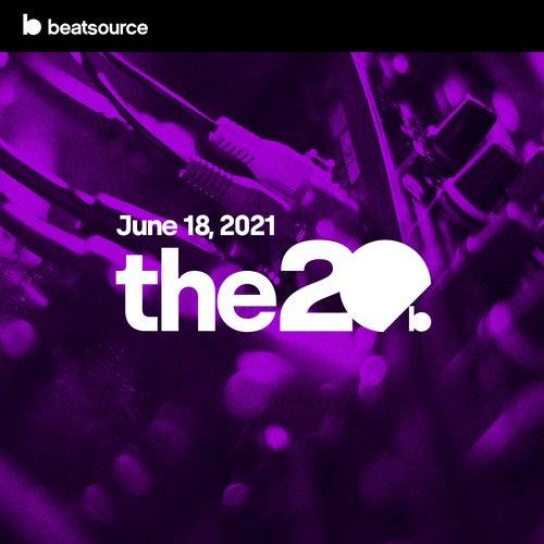 The 20 - June 18, 2021 Album Art