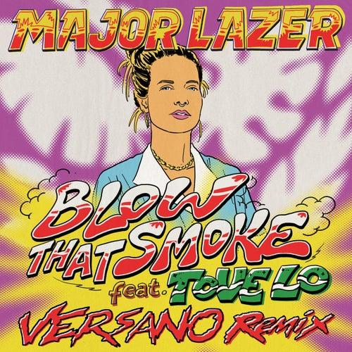 Blow That Smoke (feat. Tove Lo)