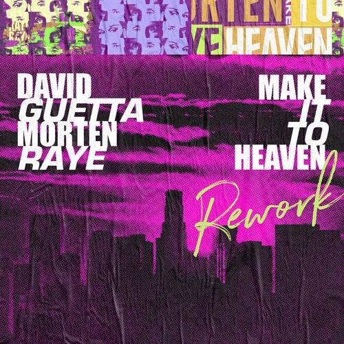 Make It To Heaven (with Raye)