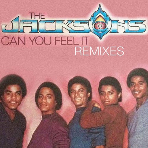 Can You Feel It - Remixes
