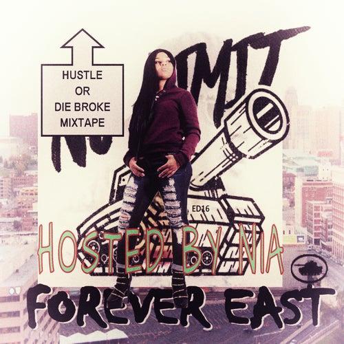 NIA presents Hustle Or Die Broke Mixtape