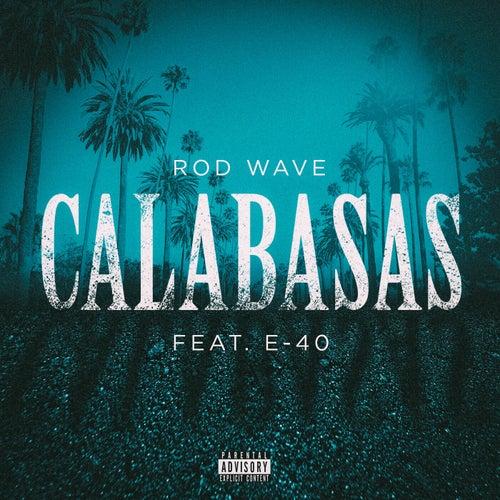Calabasas (feat. E-40)