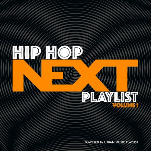 Hip-Hop Next Playlist, Vol. 1