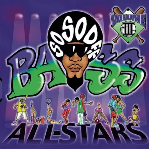 So So Def Bass All-Stars Vol.  III