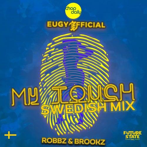 My Touch (Swedish Remix)