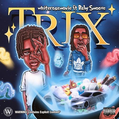 trix (Remix) [feat. Baby Smoove]