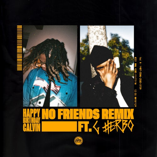 No Friends (Remix) [feat. G Herbo]