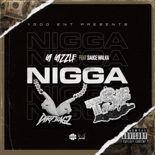 Nigga (feat. Sauce Walka)