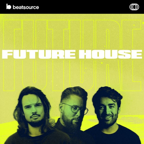 Future House playlist