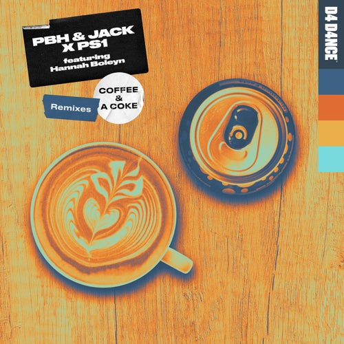 Coffee & A Coke (feat. Hannah Boleyn) [Remixes]