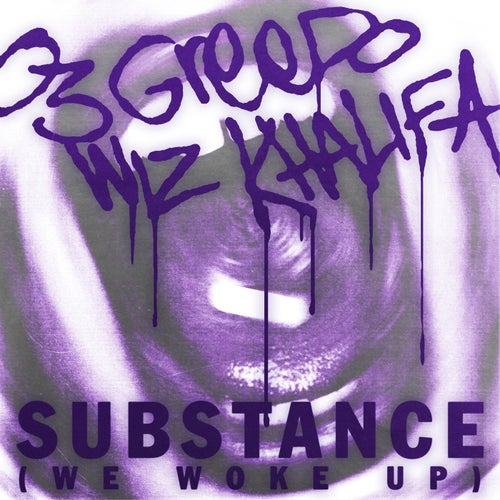 Substance (We Woke Up)