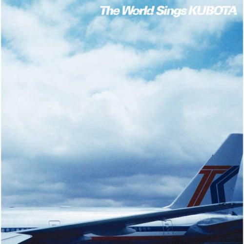 The World Sings KUBOTA