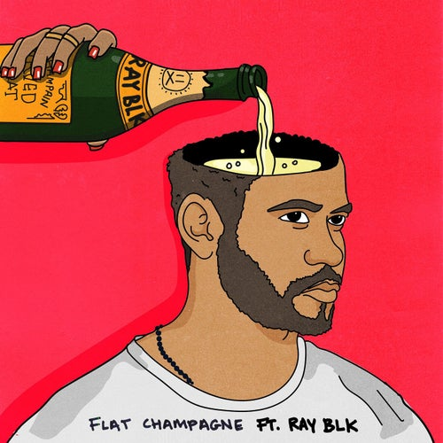 Flat Champagne (feat. RAY BLK)
