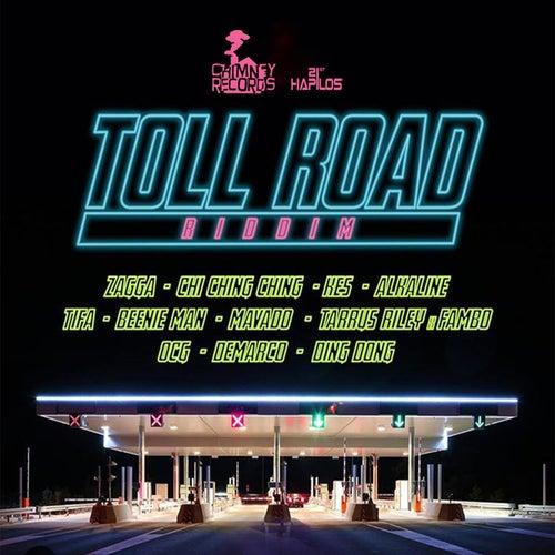 Toll Road Riddim
