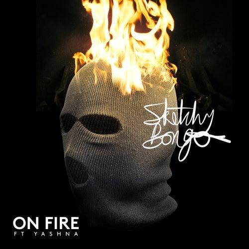 On Fire (feat. Yashna)