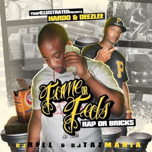 Fame or Feds: Rap or Bricks