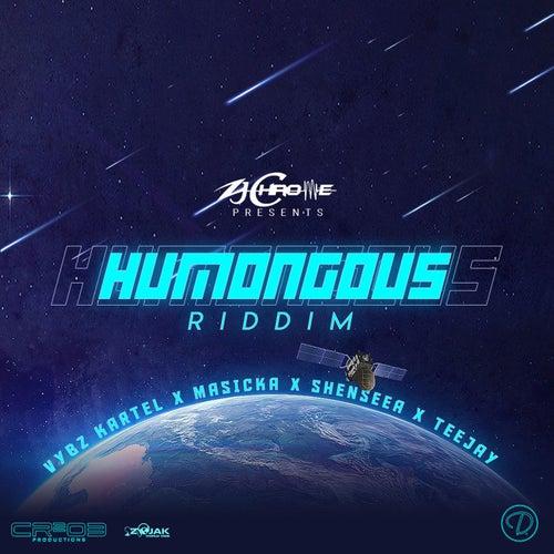 ZJ Chrome presents Humongous Riddim