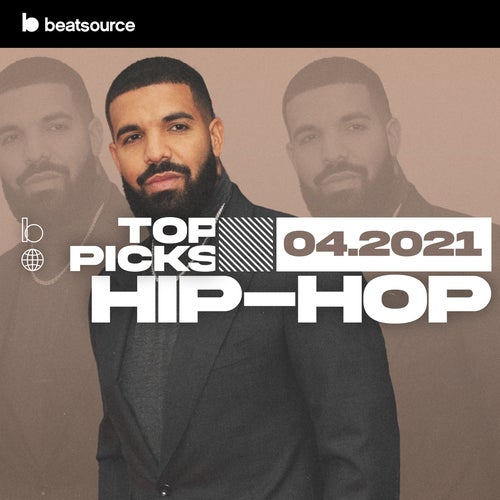 Hip-Hop Top Picks April 2021 playlist