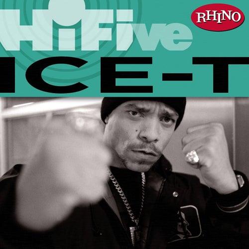 Rhino Hi-Five: Ice-T