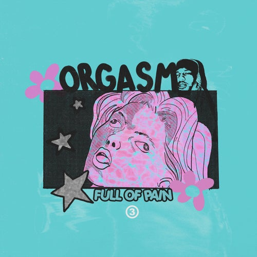 Orgasm Full Of Pain (feat. Deante Hitchcock)